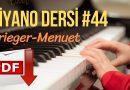 44. Piyano Dersi – Krieger – Menuet La Minör