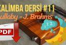 11. Kalimba Dersi – Lullaby – J. Brahms
