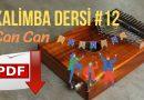 12. Kalimba Dersi – Can Can