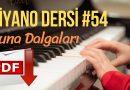 54. Piyano Dersi – Tuna Dalgaları – I. Ivanovici