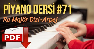 Piyano Dersi #71 – Re Majör Dizi / Arpej | Online Piyano Eğitimi